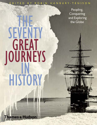 Seventy Great Journeys in History by Robin Hanbury-Tenison