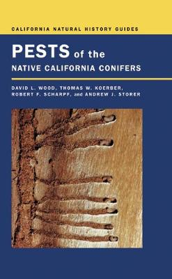 Pests of the Native California Conifers by David L. Wood