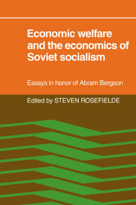 Economic Welfare and the Economics of Soviet Socialism book