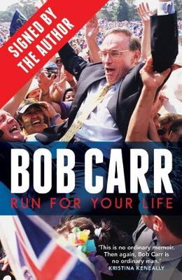 Run for Your Life (signed by Bob Carr) book
