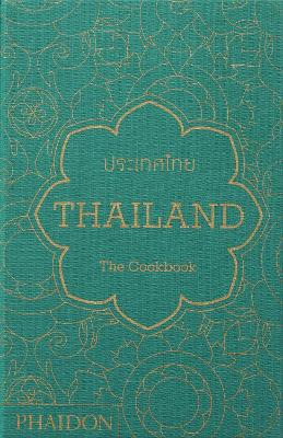 Thailand: The Cookbook by Jean-Pierre Gabriel