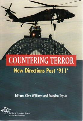 Post September 11: New Directions by Clive Williams