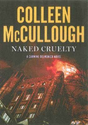 Naked Cruelty: A Carmine Delmonico Novel book