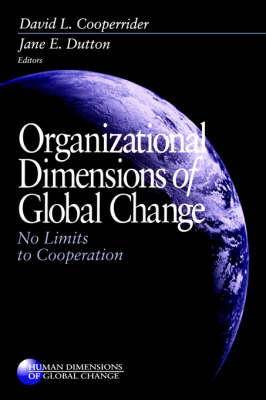 Organizational Dimensions of Global Change by David L. Cooperrider
