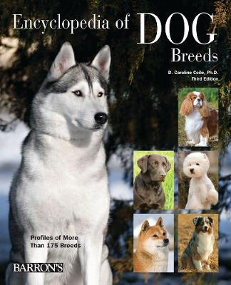 Encyclopedia of Dog Breeds by Caroline Coile