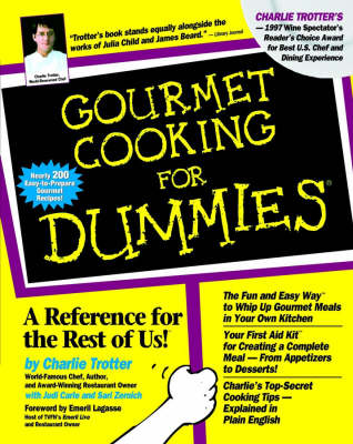 Gourmet Cooking for Dummies by Trotter