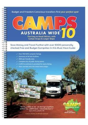 Camps Australia Wide 10 B4: Easy to Read with Photos by Heatley & Michelle Gilmore