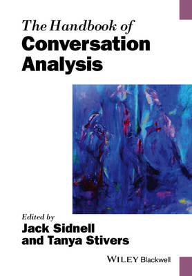 Handbook of Conversation Analysis by Jack Sidnell