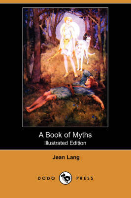Book of Myths (Illustrated Edition) (Dodo Press) book