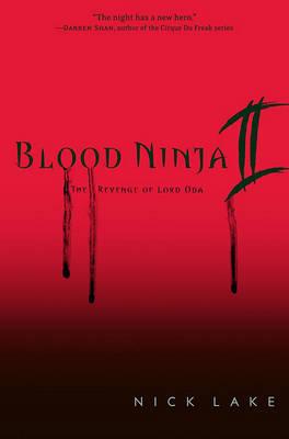 Blood Ninja II by Nick Lake