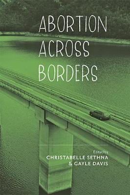 Abortion across Borders: Transnational Travel and Access to Abortion Services book