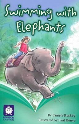 Pearson Chapters Year 6: Swimming with Elephants book