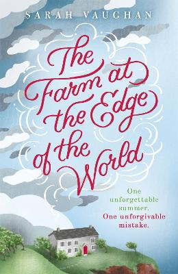 The Farm at the Edge of the World by Sarah Vaughan