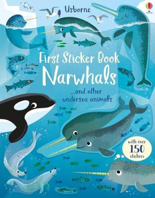 First Sticker Book Narwhals by Holly Bathie