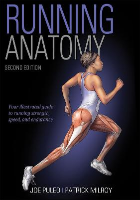 Running Anatomy 2nd Edition by Joseph Puleo
