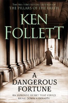 A A Dangerous Fortune by Ken Follett