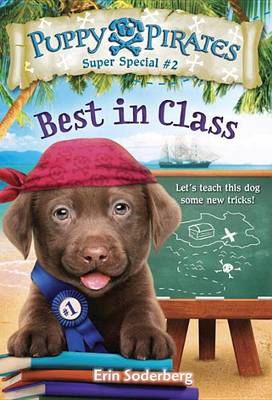 Puppy Pirates Super Special #2 Best In Class by Erin Soderberg