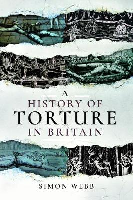 A History of Torture in Britain book