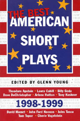 Best American Short Plays by Glenn Young