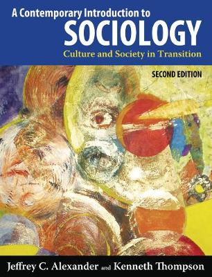 A Contemporary Introduction to Sociology by Jeffrey C. Alexander