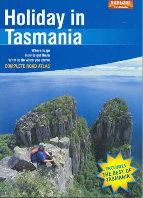 Holiday in Tasmania by Explore Australia
