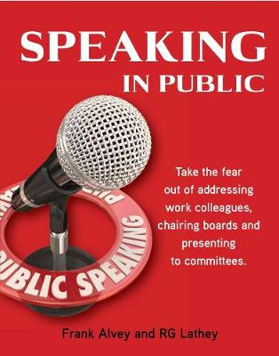 Speaking in Public by Frank Alvey