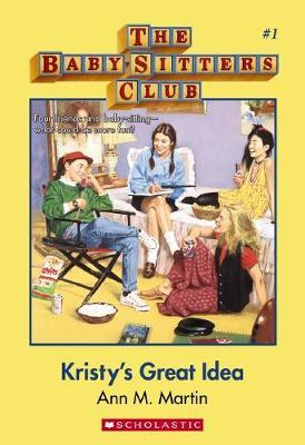 BabySitters Club #1: Kristy's Great Idea book