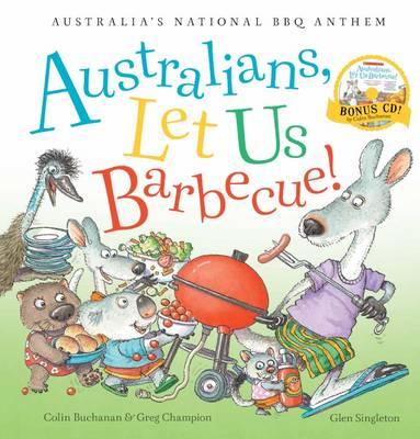 AUSTRALIANS LET US BBQ + CD by Colin Buchanan