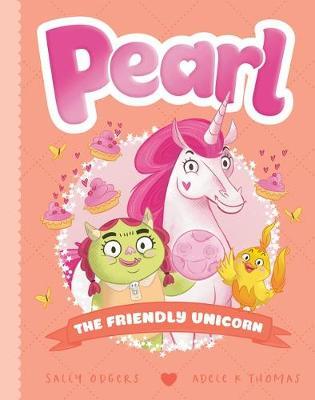 Pearl #7: The Friendly Unicorn book