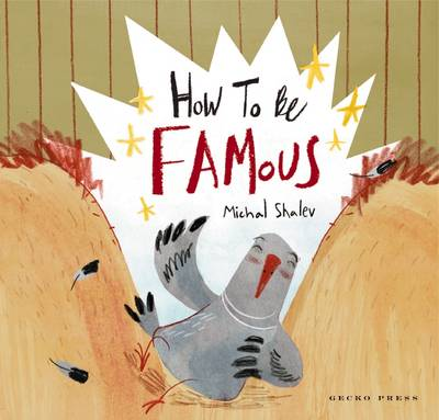 How to Be Famous by Michal Shalev