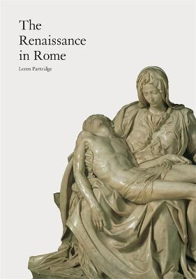 Renaissance in Rome by Loren Partridge