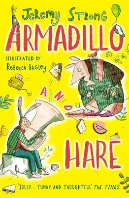 Armadillo and Hare: Small Tales from the Big Forest by Jeremy Strong