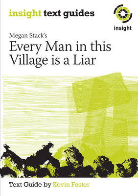 Megan Stack's Every Man in this Village is a Liar - Insight Text Guide book