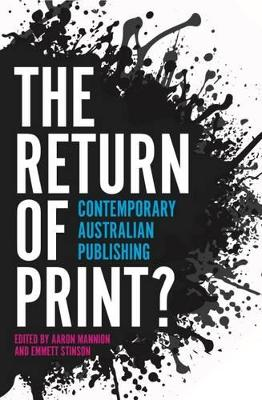 The Return of Print? by Aaron Mannion