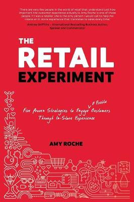 The Retail Experiment by Amy Roche
