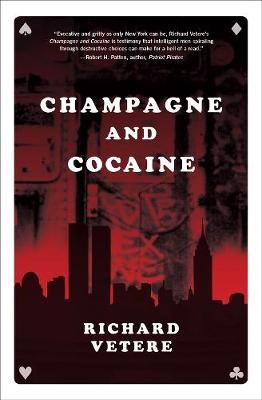Champagne and Cocaine by Richard Vetere