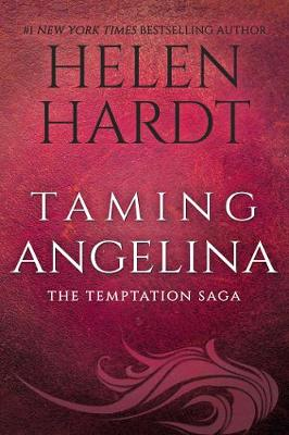 Taming Angelina by Helen Hardt