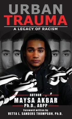 Urban Trauma: A Legacy of Racism book