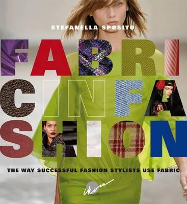 Fabric in Fashion by Stefanella Sposito