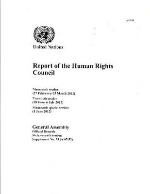 Report of the Human Rights Council by United Nations: General Assembly