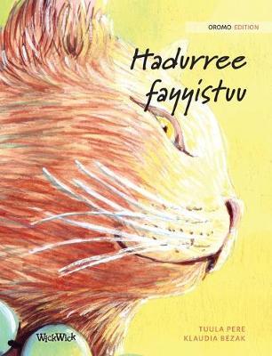 Hadurree fayyistuu: Oromo Edition of The Healer Cat by Tuula Pere