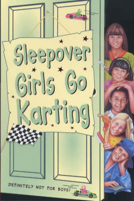 The Sleepover Girls Go Karting by Narinder Dhami