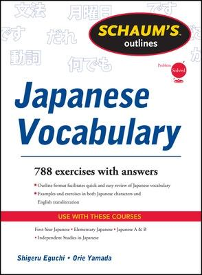 Schaum's Outline of Japanese Vocabulary by Shiqeru Eguchi