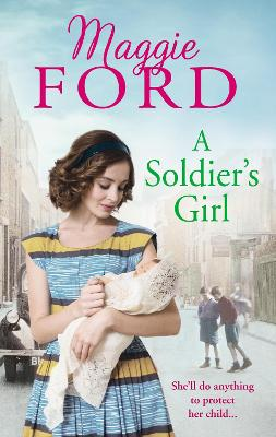 Soldier's Girl by Maggie Ford