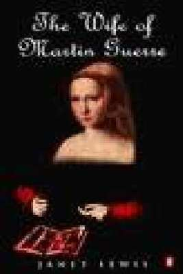 Wife of Martin Guerre by Janet Lewis