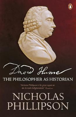 David Hume by Nicholas Phillipson