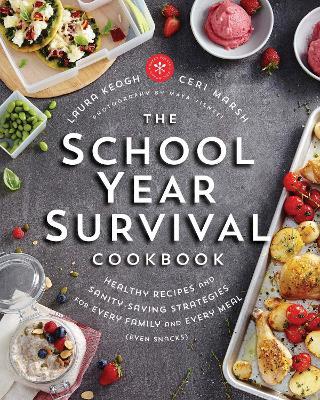 School Year Survival Cookbook by Ceri Marsh