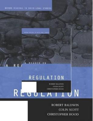 Reader on Regulation by Robert Baldwin