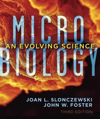 Microbiology by Joan L. Slonczewski
