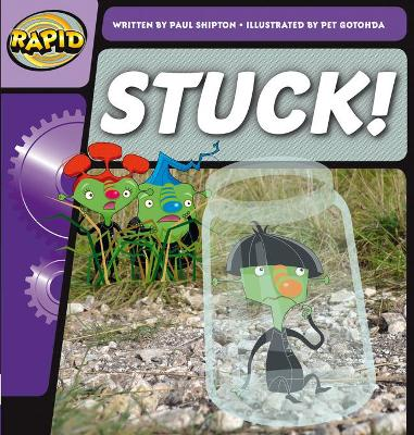 Rapid Phonics Stuck! Step 2 (Fiction) by Paul Shipton